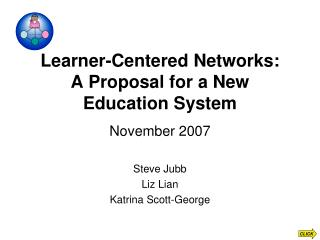 Learner-Centered Networks: A Proposal for a New Education System