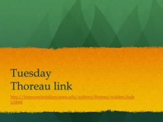 Tuesday  Thoreau link