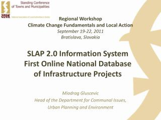 SLAP 2.0 Information System First Online National Database of Infrastructure Projects