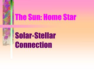 The Sun: Home Star