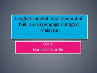Langkah-langkah  bagi  menambah baik isu-isu pengajian tinggi di Malaysia