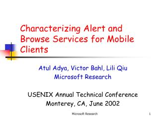 Characterizing Alert and Browse Services for Mobile Clients