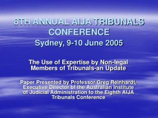 8TH ANNUAL AIJA TRIBUNALS CONFERENCE Sydney, 9-10 June 2005