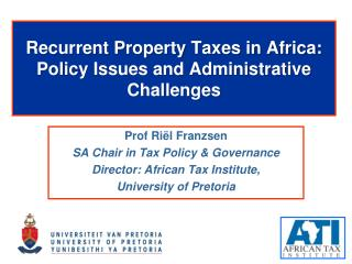 Recurrent Property Taxes in Africa:  Policy  Issues and Administrative Challenges