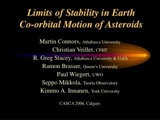Limits of Stability in Earth  Co-orbital Motion of Asteroids