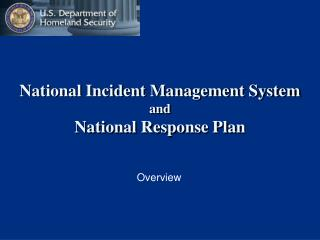 National Incident Management System  and  National Response Plan