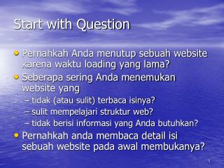 Start with Question
