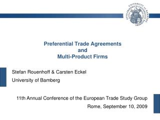 Preferential Trade Agreements  and Multi-Product Firms