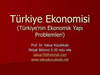 T rkiye Ekonomisi T rkiye nin Ekonomik Yapi Problemleri