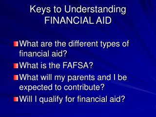 Keys to Understanding FINANCIAL AID