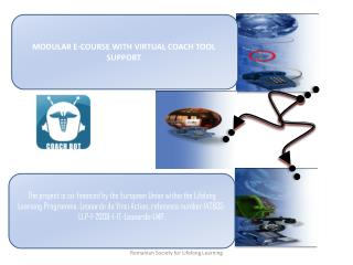 MODULAR E-COURSE WITH VIRTUAL COACH TOOL SUPPORT