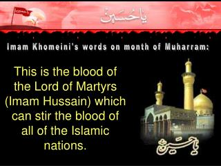 Imam Khomeini's words on month of Muharram: