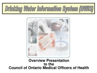 Overview Presentation to the Council of Ontario Medical Officers of Health