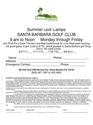 Summer Golf Camps SANTA BARBARA GOLF CLUB 9 am to Noon     Monday through Friday