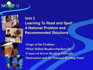 Unit 2 Learning To Read and Spell:  A National Problem and Recommended Solutions