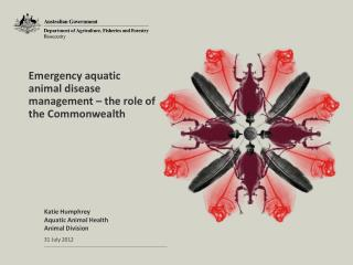 Emergency aquatic animal disease management � the role of the Commonwealth