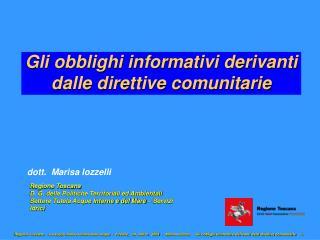 Gli obblighi informativi derivanti dalle direttive comunitarie