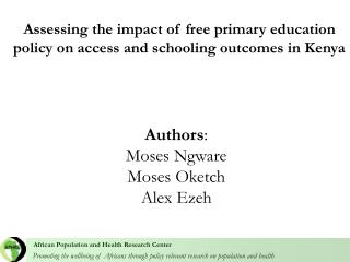 Promoting the wellbeing of Africans through policy relevant research on population and health