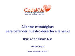 Feliciano Reyna Miami, 26 de marzo de 2012