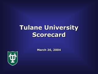 Tulane University Scorecard