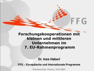 Kleine und mittlere Unternehmen im  7.EU-Rahmenprogramm Regionale Auftaktkonferenz Salzburg