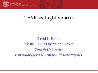 CESR as Light Source