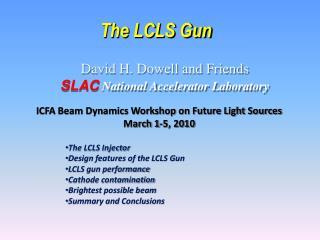 The LCLS Gun