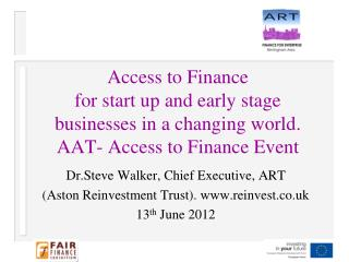 Dr.Steve Walker, Chief Executive, ART (Aston Reinvestment Trust). reinvest.co.uk