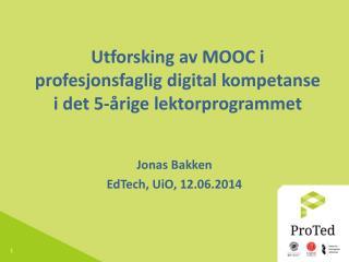 Utforsking av MOOC i profesjonsfaglig digital kompetanse i det 5-årige lektorprogrammet
