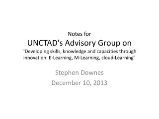 Stephen  Downes December 10, 2013
