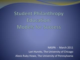 Student Philanthropy Education: Models for Success