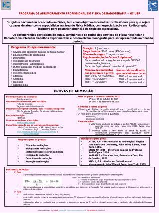 PROGRAMA DE APRIMORAMENTO PROFISSIONAL EM FÍSICA DE RADIOTERAPIA – HC USP