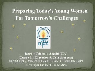 Preparing Today's Young Women
