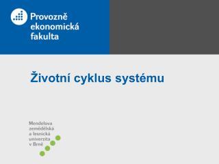 Životní cyklus systému