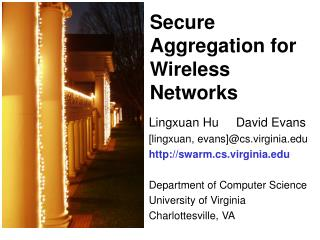 Secure Aggregation for Wireless Networks