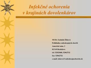 Infekcn  ochorenia v krajin ch dovolenk rov