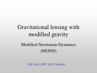 Gravitational lensing with modified gravity