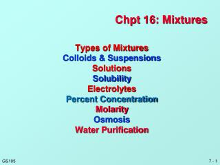 Chpt  16: Mixtures
