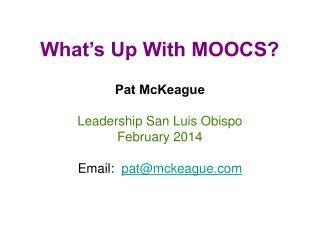 Pat McKeague Leadership San Luis Obispo February 2014 Email:   pat@mckeague