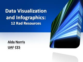 Data Visualization  and Infographics: 12 Rad Resources