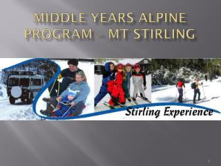Middle years Alpine Program – Mt  Stirling