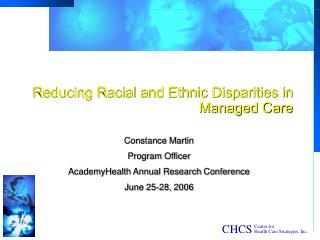 Reducing Racial and Ethnic Disparities in Managed Care