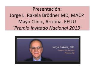 Dr. Jorge  Rakela