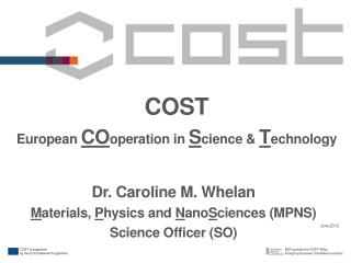COST  European  CO operation  in  S cience  &  T echnology