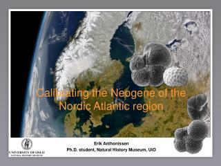 Calibrating the Neogene of the Nordic Atlantic region