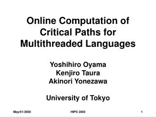 Online Computation of Critical Paths for Multithreaded Languages
