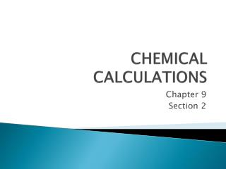 CHEMICAL CALCULATIONS