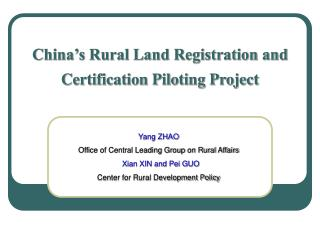 China's Rural Land Registration and Certification Piloting Project