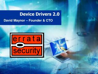Device Drivers 2.0