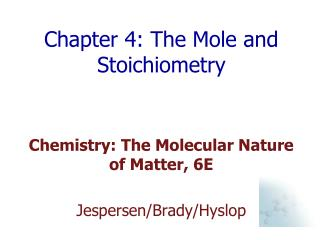 Chapter 4: The Mole and Stoichiometry